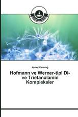 Hofmann ve Werner-tipi Di- ve Trietanolamin Kompleksler