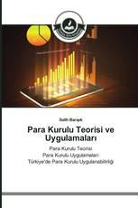 Para Kurulu Teorisi ve Uygulamaları