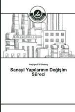 Sanayi Yapılarının Değişim Süreci