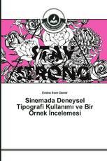 Sinemada Deneysel Tipografi Kullanımı ve Bir Örnek İncelemesi