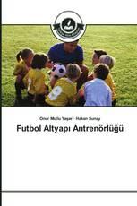 Futbol Altyapı Antrenörlüğü