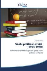 Skolu politika Latvijā (1934-1940)