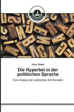 Die Hyperbel in der politischen Sprache