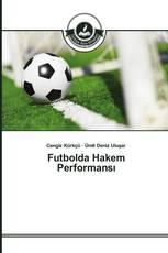 Futbolda Hakem Performansı