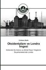 Oksidentalizm ve Londra İmgesi