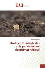 Etude de la salinité des sols par détection électromagnétique