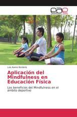 Aplicación del Mindfulness en Educación Física