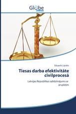 Tiesas darba efektivitāte civilprocesā