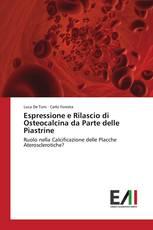 Espressione e Rilascio di Osteocalcina da Parte delle Piastrine