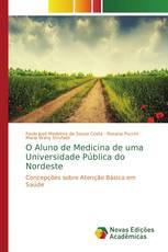 O Aluno de Medicina de uma Universidade Pública do Nordeste