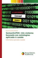 SemanticPHC: Um sistema baseado em ontologias aplicada à saúde