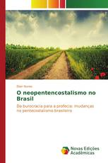 O Neopentecostalismo no Brasil