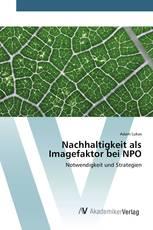 Nachhaltigkeit als Imagefaktor bei NPO