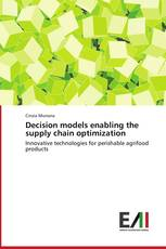 Decision models enabling the supply chain optimization