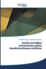 Saules enerģijas izmantošana gaisa kondicionēšanas sistēmās