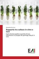 Rapporto tra coltura in vitro e luce