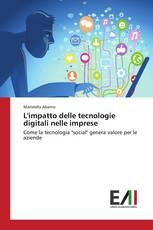 L'impatto delle tecnologie digitali nelle imprese