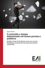 Il contratto a tempo determinato nel lavoro privato e pubblico