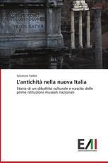 L'antichità nella nuova Italia