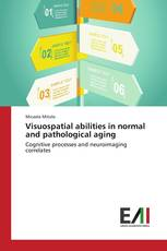 Visuospatial abilities in normal and pathological aging