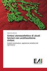 Sintesi stereoselettiva di alcoli terziari con acetilacetoino sintasi