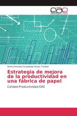 Estrategia de mejora de la productividad en una fábrica de papel