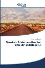 Danske soldaters motiver for deres krigsdeltagelse