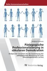 Pädagogische Professionalisierung in säkularen Demokratien