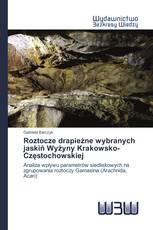 Roztocze drapieżne wybranych jaskiń Wyżyny Krakowsko-Częstochowskiej