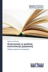Grzeczność w polskiej komunikacji językowej