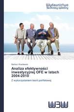 Analiza efektywności inwestycyjnej OFE w latach 2004-2010