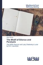 The Motif of Silence and Paralysis