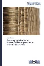 Postawy egalitarne w społeczeństwie polskim w latach 1992 - 2002