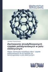 Zachowanie zmodyfikowanych cząstek polistyrenowych w polu elektrycznym