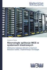 Równoległe aplikacje MES w systemach klastrowych