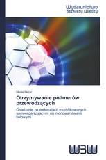 Otrzymywanie polimerów przewodzących