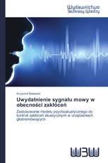 Uwydatnienie sygnału mowy w obecności zakłóceń