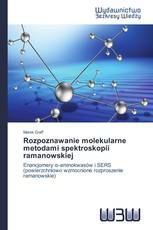 Rozpoznawanie molekularne metodami spektroskopii ramanowskiej
