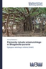 Elementy rytuału wisznuickiego w Bhagawata-puranie