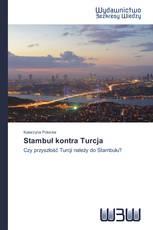 Stambuł kontra Turcja
