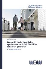 Warunki życia i polityka społeczna ze środków UE w łódzkich gminach