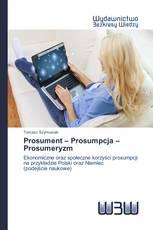 Prosument – Prosumpcja – Prosumeryzm
