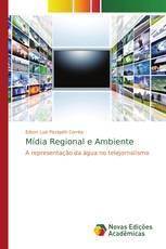 Mídia Regional e Ambiente
