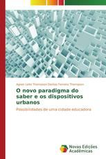 O novo paradigma do saber e os dispositivos urbanos