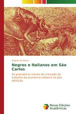 Negros e Italianos em São Carlos