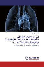 Atherosclerosis of Ascending Aorta and Stroke after Cardiac Surgery