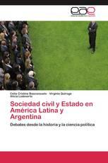 Sociedad civil y Estado en América Latina y Argentina