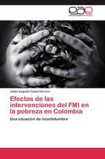 Efectos de las intervenciones del FMI  en la pobreza en Colombia