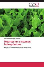 Huertos en sistemas hidropónicos