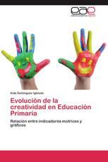 Evolución de la creatividad en Educación Primaria